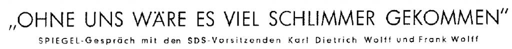 Spiegelinterview vom 22.04.1968 mit KD Wolff und Frank Wolff