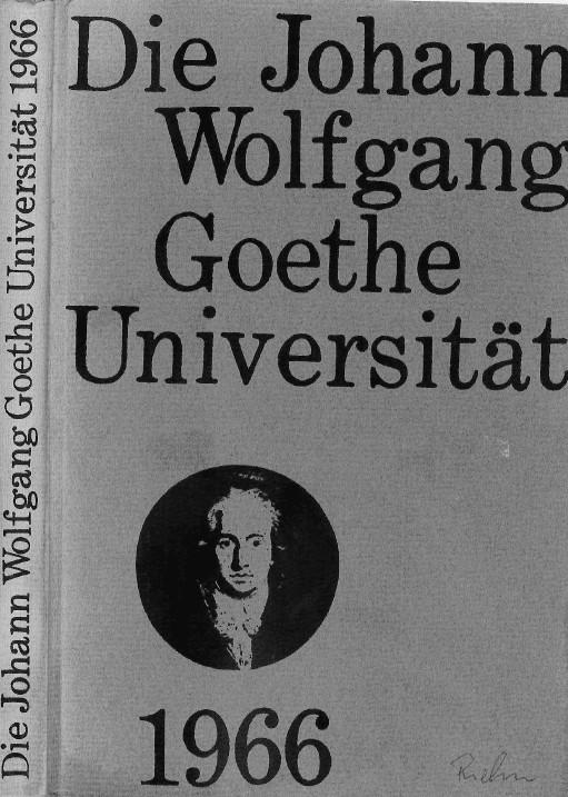 Das Jahrbuch 1966 der Johann Wolfgang Goethe Universität Hildegard Schmidt